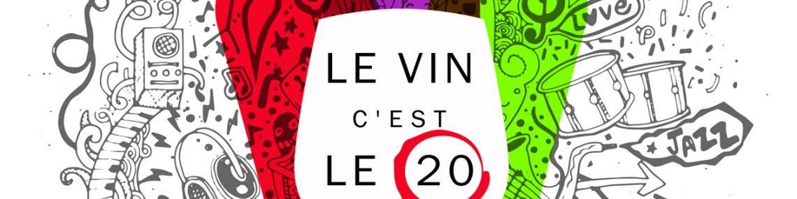 Le vin c'est le 20 !